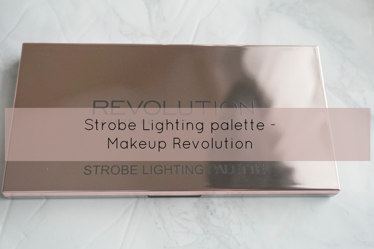 New Strobe lighting palette - Makeup revolution