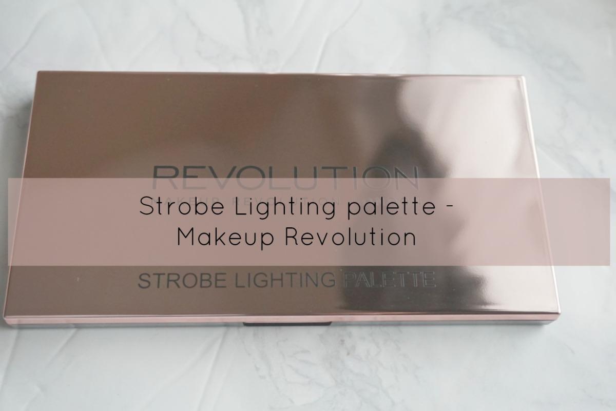 New Strobe lighting palette - Makeup revolution
